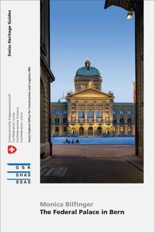 Cover «The Federal Palace in Bern»
